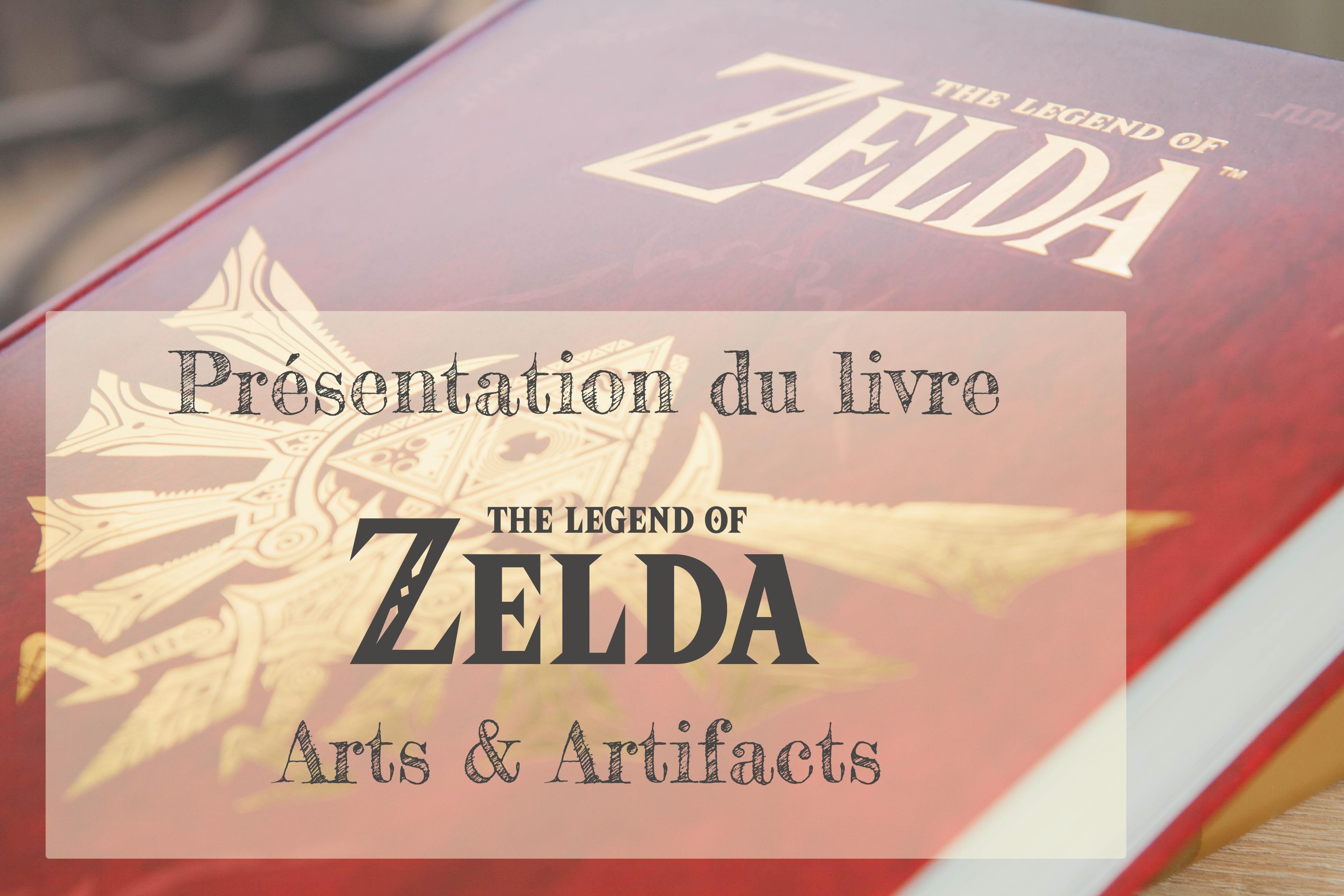 Presentation Du Livre Zelda Arts Artifacts La Fille En Geek