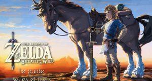 Guide Filets et Selles dans Zelda Breath of the Wild Fille Geek